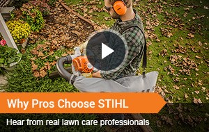 Watch Video - Why Pros Choose STIHL